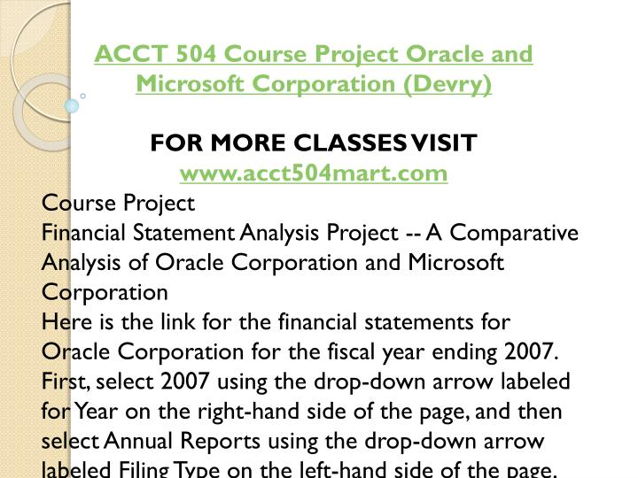ACCT 504 Course Project Oracle and Microsoft Corporation (