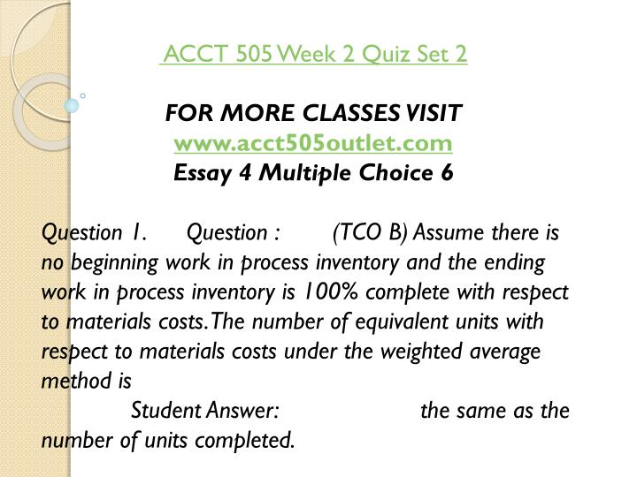 ACCT 505 Week 2 Quiz Set 2