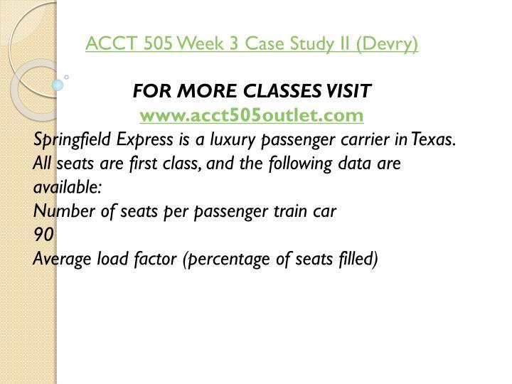 ACCT 505 Week 3 Case Study II (