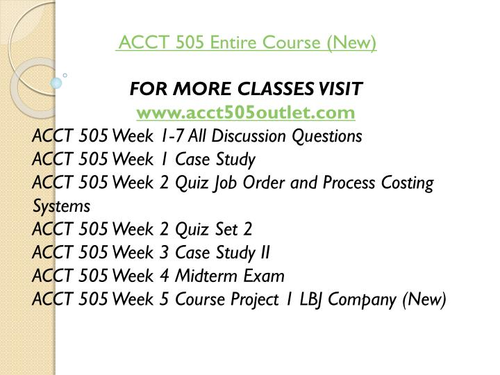 ACCT 505 Entire Course (New)