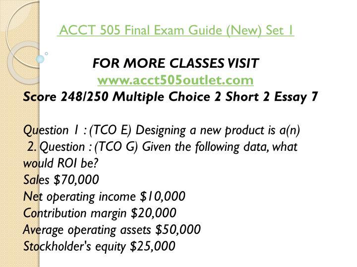 ACCT 505 Final Exam Guide (New) Set 1