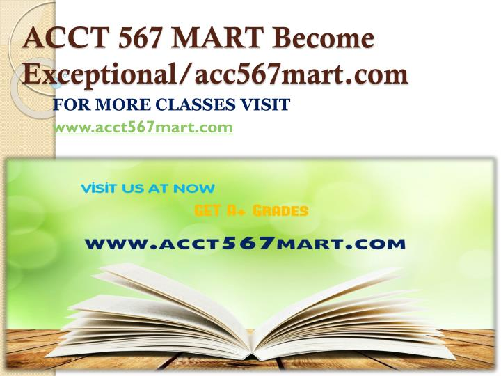 ACCT 567 MART Become
