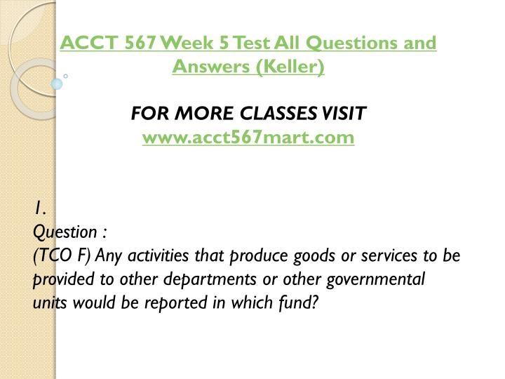 ACCT 567 Week 5 Test All Questions and Answers (Keller)