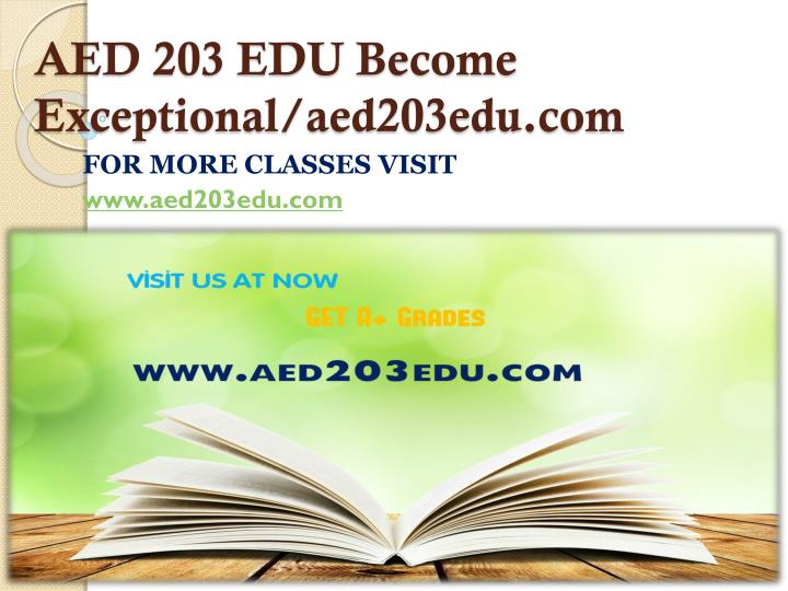AED 203 EDU Become Exceptional/aed203edu.com