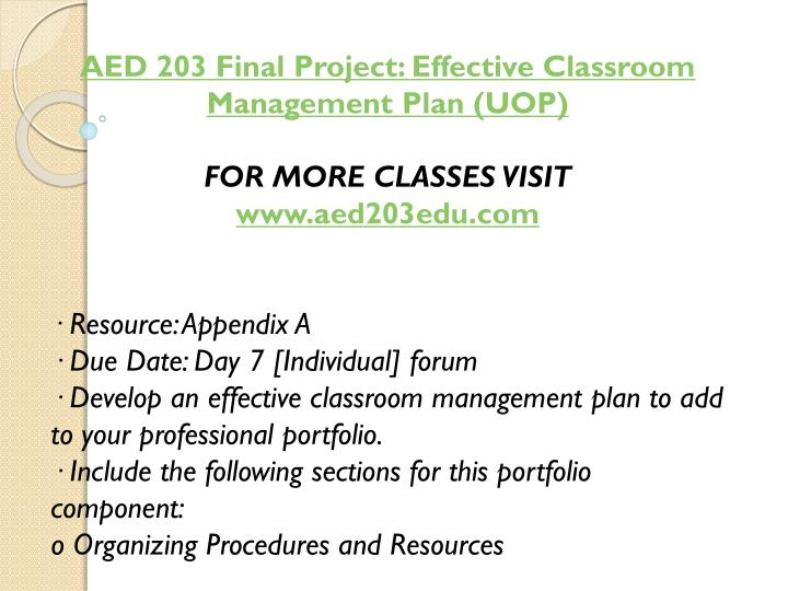 AED 203 Final Project: Effective Classroom Management Plan (UOP)