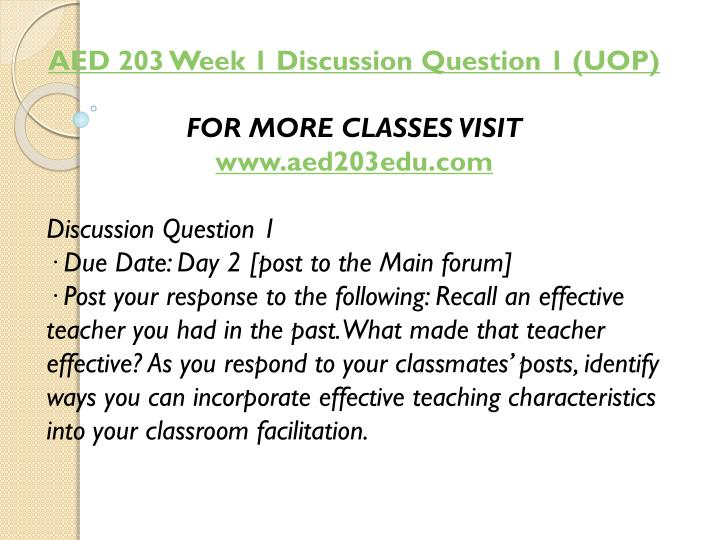 AED 203 Week 1 Discussion Question 1 (UOP)