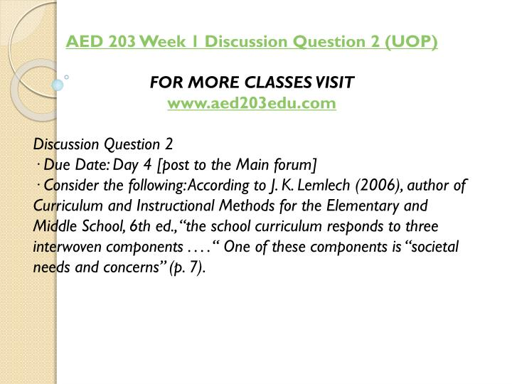 AED 203 Week 1 Discussion Question 2 (UOP)