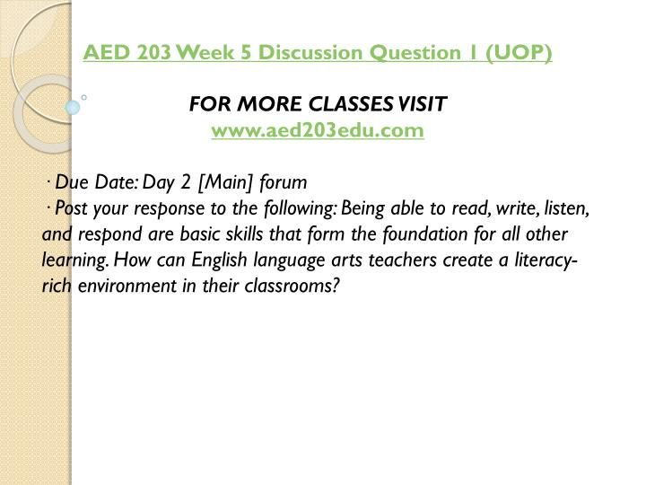AED 203 Week 5 Discussion Question 1 (UOP)