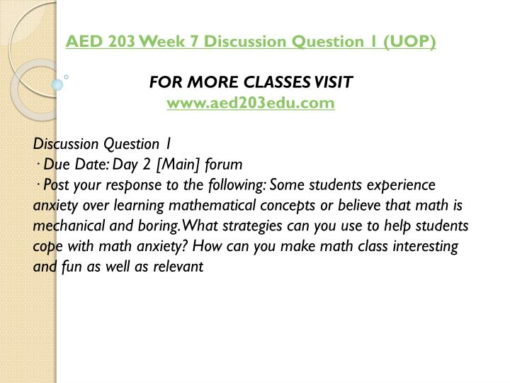AED 203 Week 7 Discussion Question 1 (UOP)
