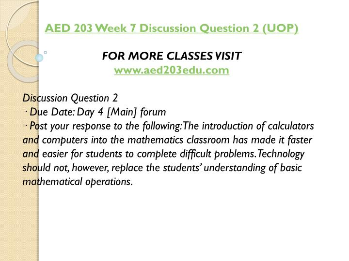 AED 203 Week 7 Discussion Question 2 (UOP)