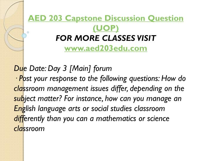 AED 203 Capstone Discussion Question (UOP)