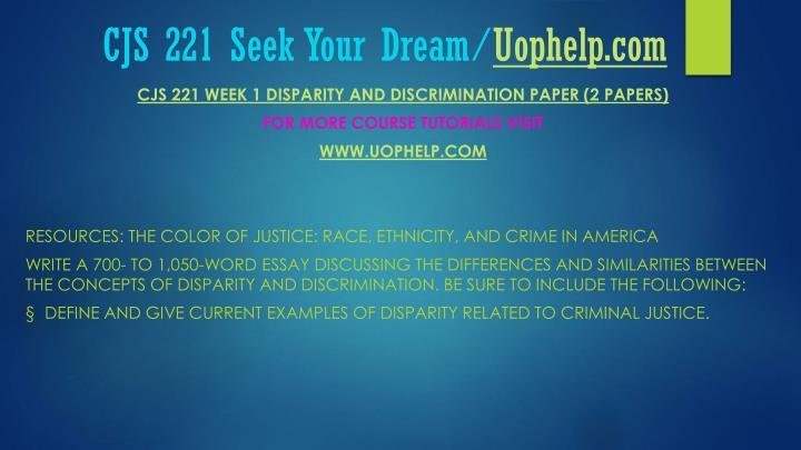 CJS 221 Seek Your Dream/