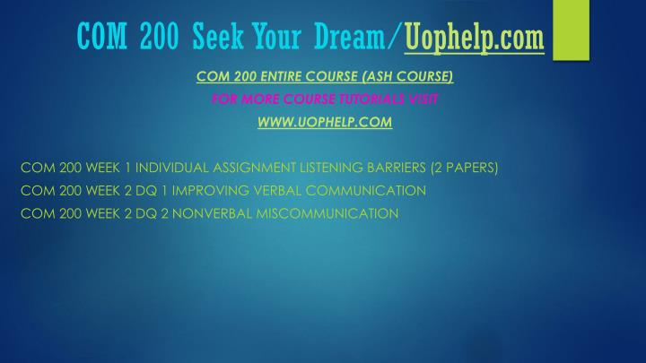 Com 200 seek your dream uophelp com1