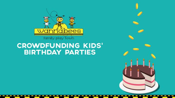 Crowdfunding kids birthday parties