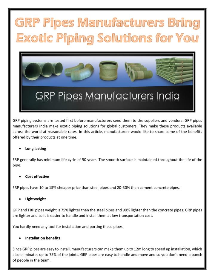 GRP piping systems are tested first before manufacturers send them to the suppliers and vendors. GRP...