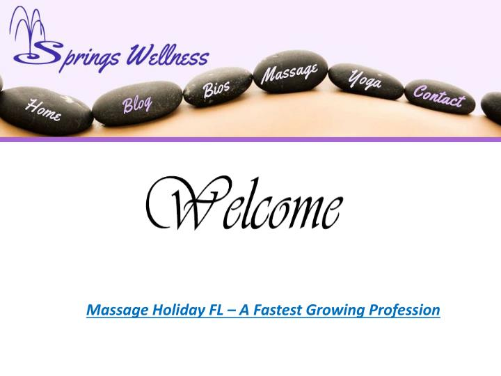 Massage Holiday FL – A Fastest Growing Profession