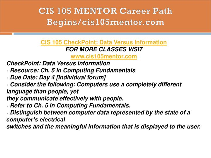 CIS 105 MENTOR Career Path Begins/cis105mentor.com