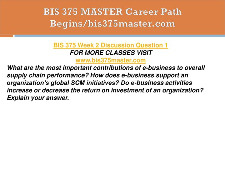BIS 375 MASTER Career Path Begins/bis375master.com