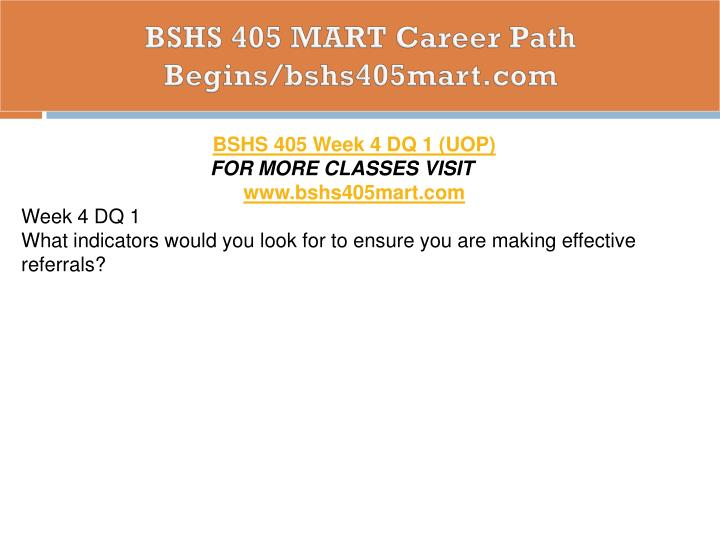 BSHS 405 MART Career Path Begins/bshs405mart.com