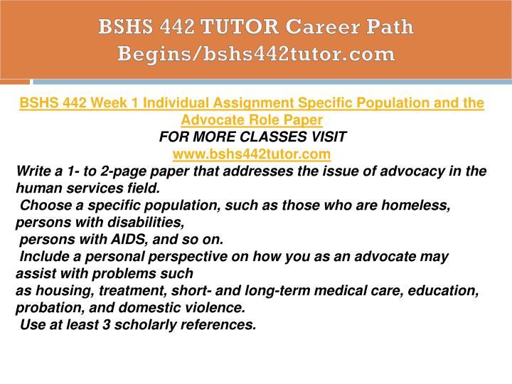 BSHS 442 TUTOR Career Path Begins/bshs442tutor.com
