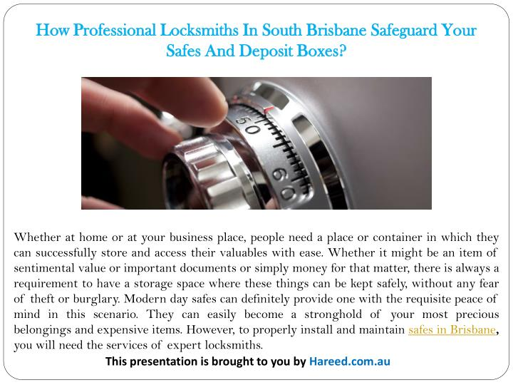 How Professional Locksmiths In South Brisbane Safeguard Your Safes And Deposit