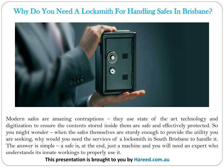 Why Do You Need A Locksmith For Handling Safes In Brisbane?