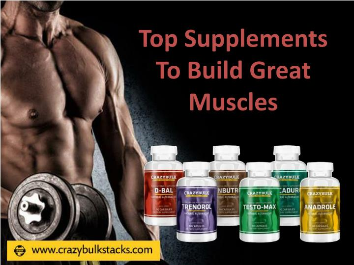 Top supplements to build great muscles