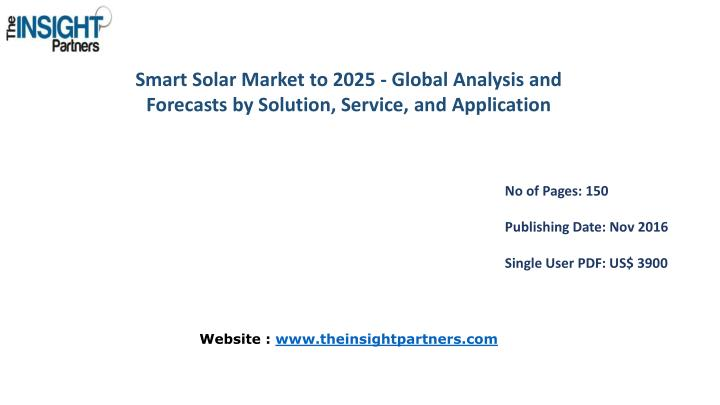 Smart Solar Market to 2025 - Global Analysis and Forecasts by Solution, Service, and
