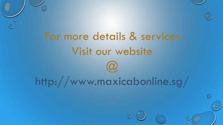 For more details & services