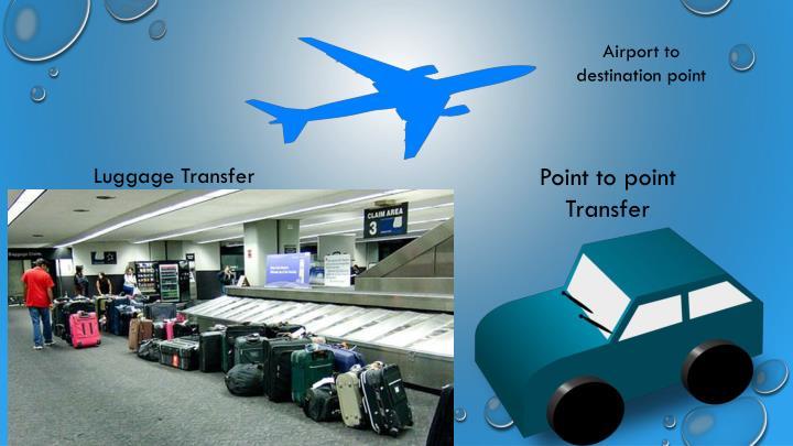 Airport to destination point