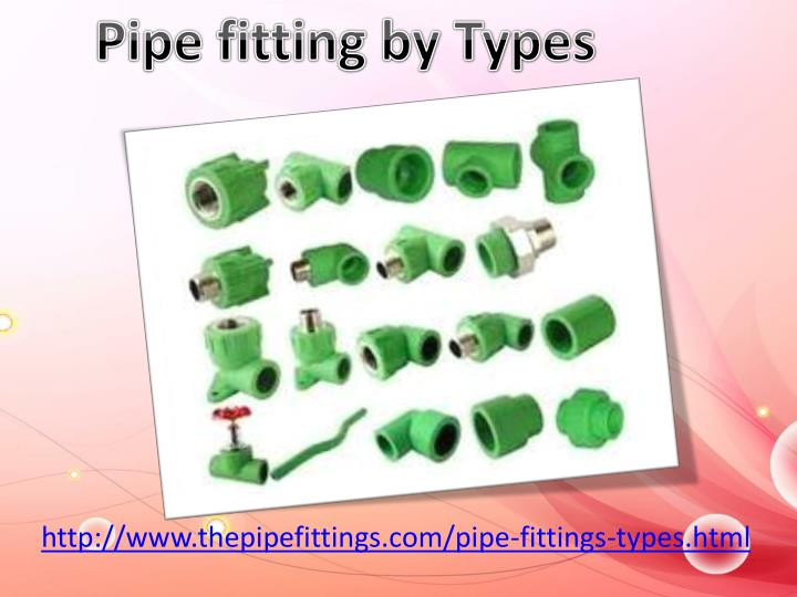 Pipe fitting by Types