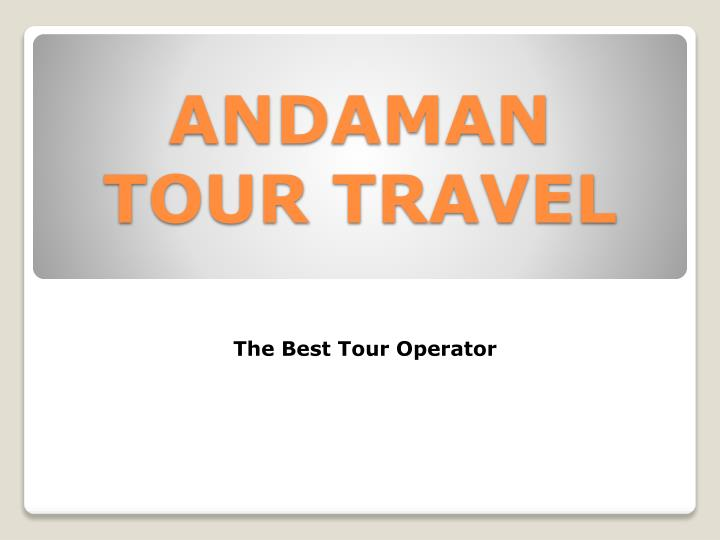 andaman tour travel