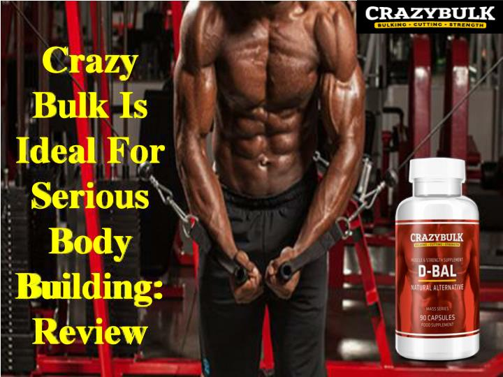 Crazy Bulk Is Ideal For Serious Body Building: