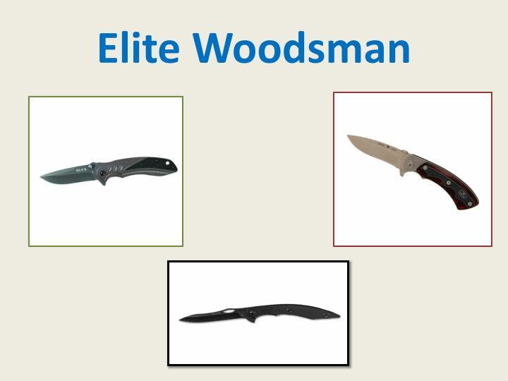 Elite Woodsman