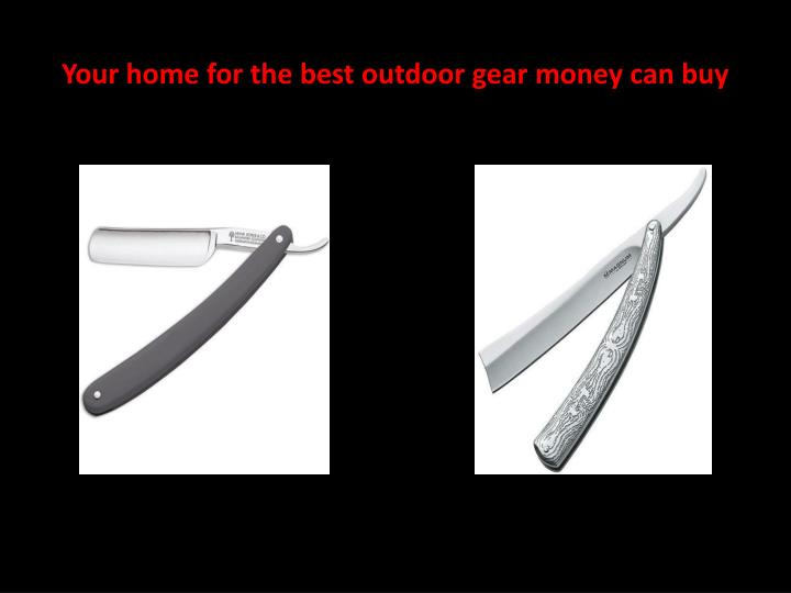 Your home for the best outdoor gear money can buy