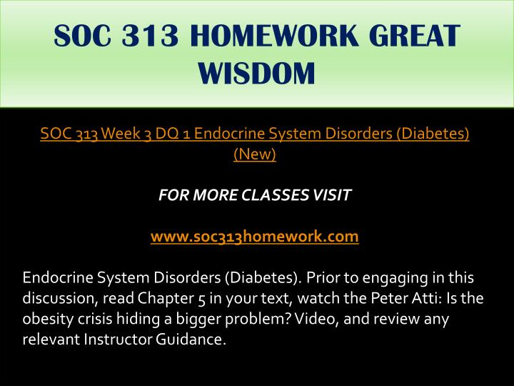 SOC 313 HOMEWORK GREAT WISDOM