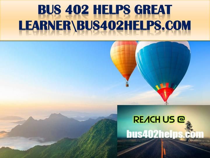 Bus 402 helps great learner bus402helps com