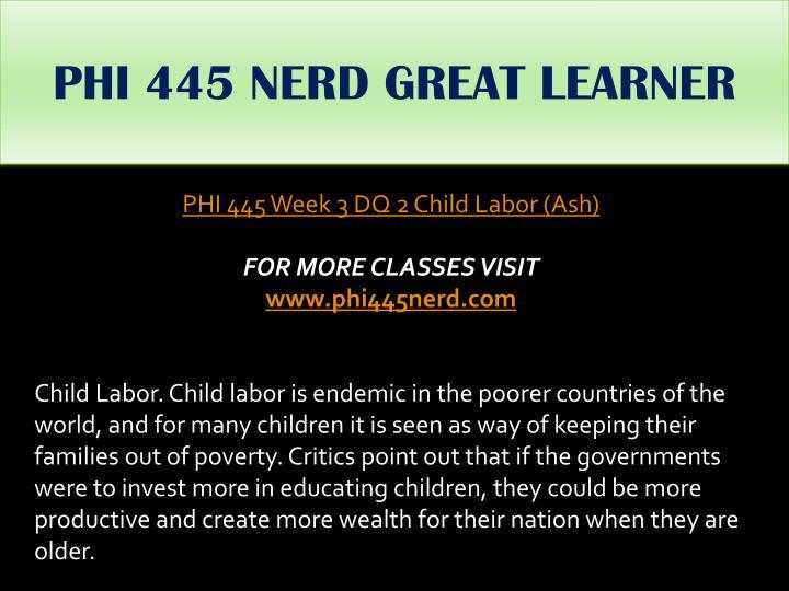 PHI 445 NERD GREAT LEARNER