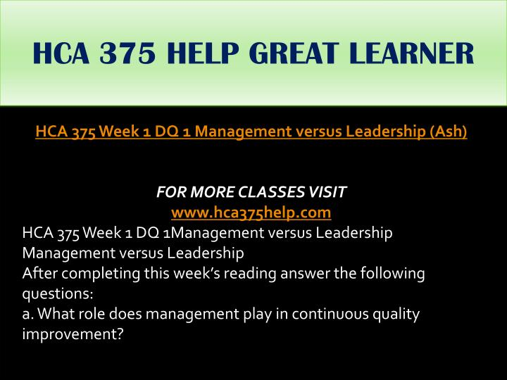 HCA 375 HELP GREAT LEARNER