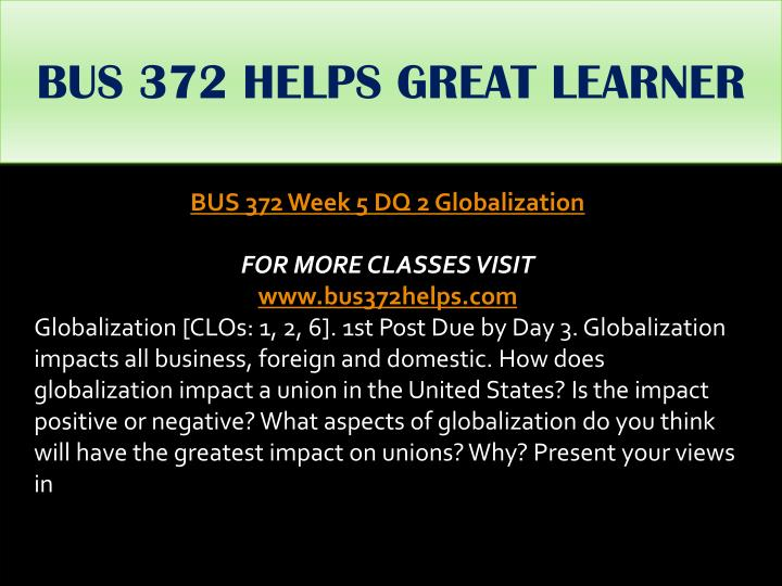 BUS 372 HELPS GREAT LEARNER