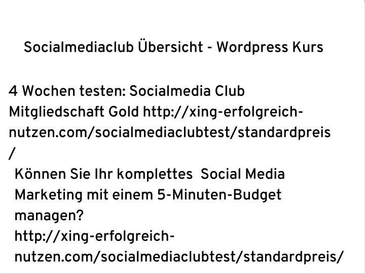 Socialmediaclub Übersicht - Wordpress Kurs