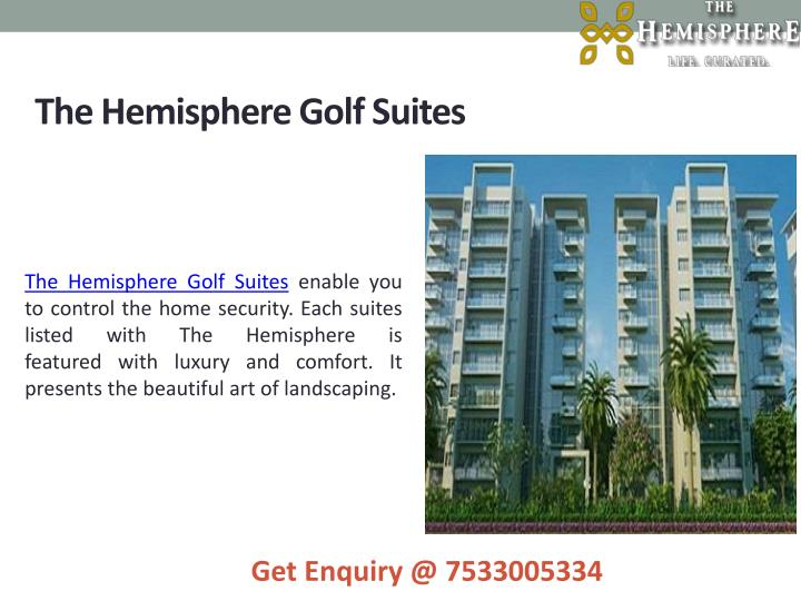 The Hemisphere Golf Suites