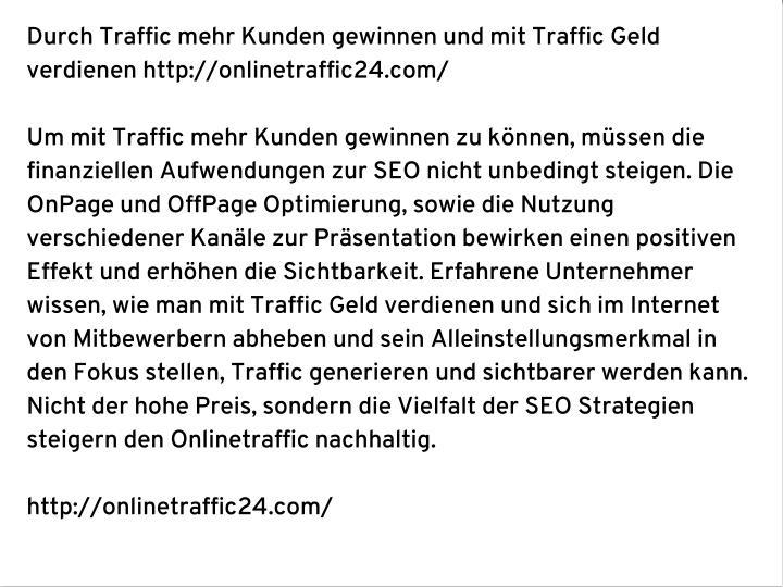 Durch Traffic mehr Kunden gewinnen und mit Traffic Geld