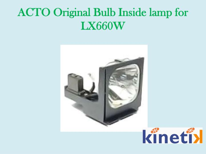 ACTO Original Bulb Inside lamp for