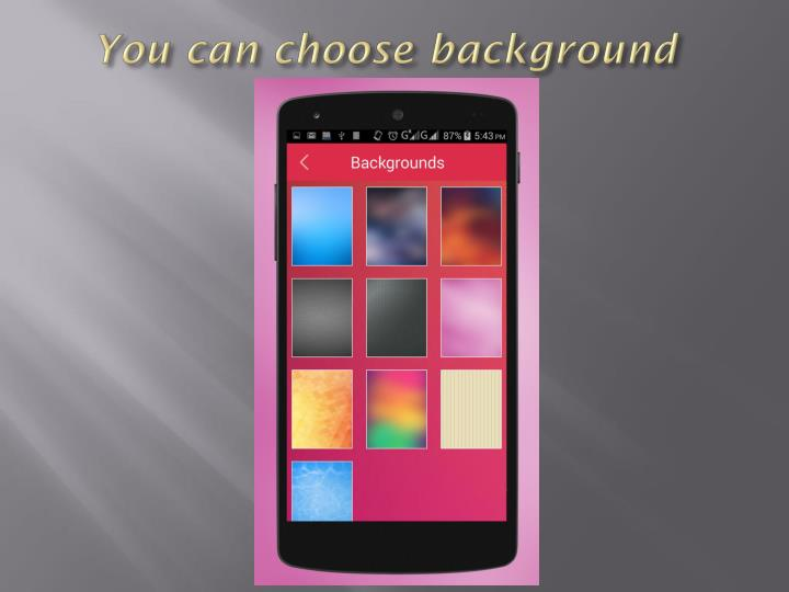 You can choose background