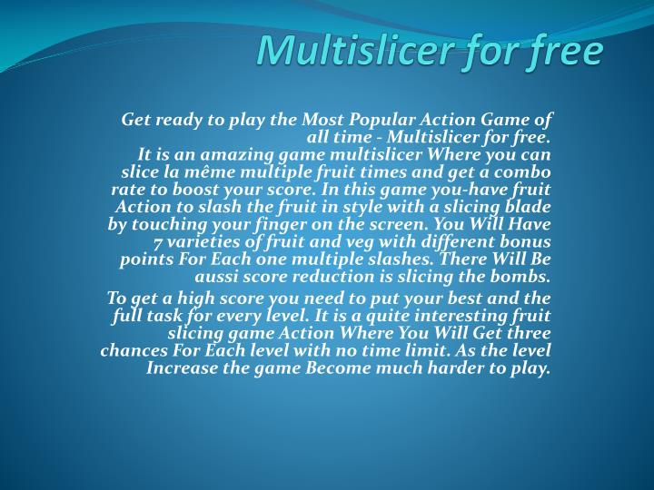 Multislicer for free