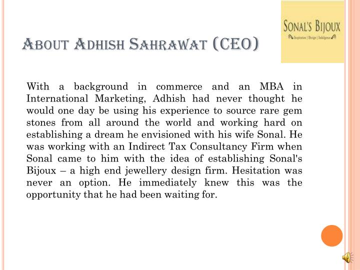 About adhish sahrawat ceo