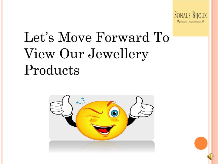 Let's Move Forward To View Our