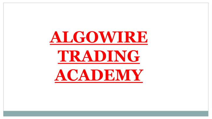 ALGOWIRE TRADING ACADEMY