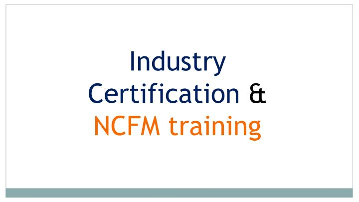 Industry Certification